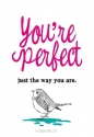 Productafbeelding WK enjoy you're perfect just the way you