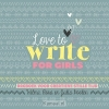 Productafbeelding Love to write for girls