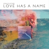Productafbeelding Love has a name (CD)