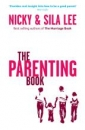 Productafbeelding The Parenting Book by Nicky and Sila Lee