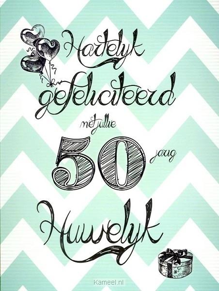 kaarten 50 jarig huwelijk Kaart gefeliciteerd 50 jarig huwelijk | Leef! | Kaarten | Kameel.nl kaarten 50 jarig huwelijk
