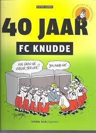 fc knudde 40 jaar 40 jaar FC Knudde | Wilfred Legebeke | Boeken | Kameel.nl fc knudde 40 jaar