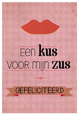 gefeliciteerd zus Wenskaart gefeliciteerd zus | F&F | Kaarten | Kameel.nl gefeliciteerd zus